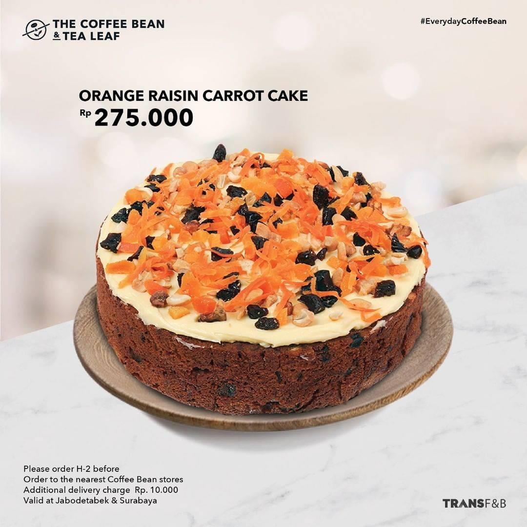 Diskon The Coffee Bean & Tea Leaf Promo Orange Raisin Carrot Cake Hanya Rp 275.000