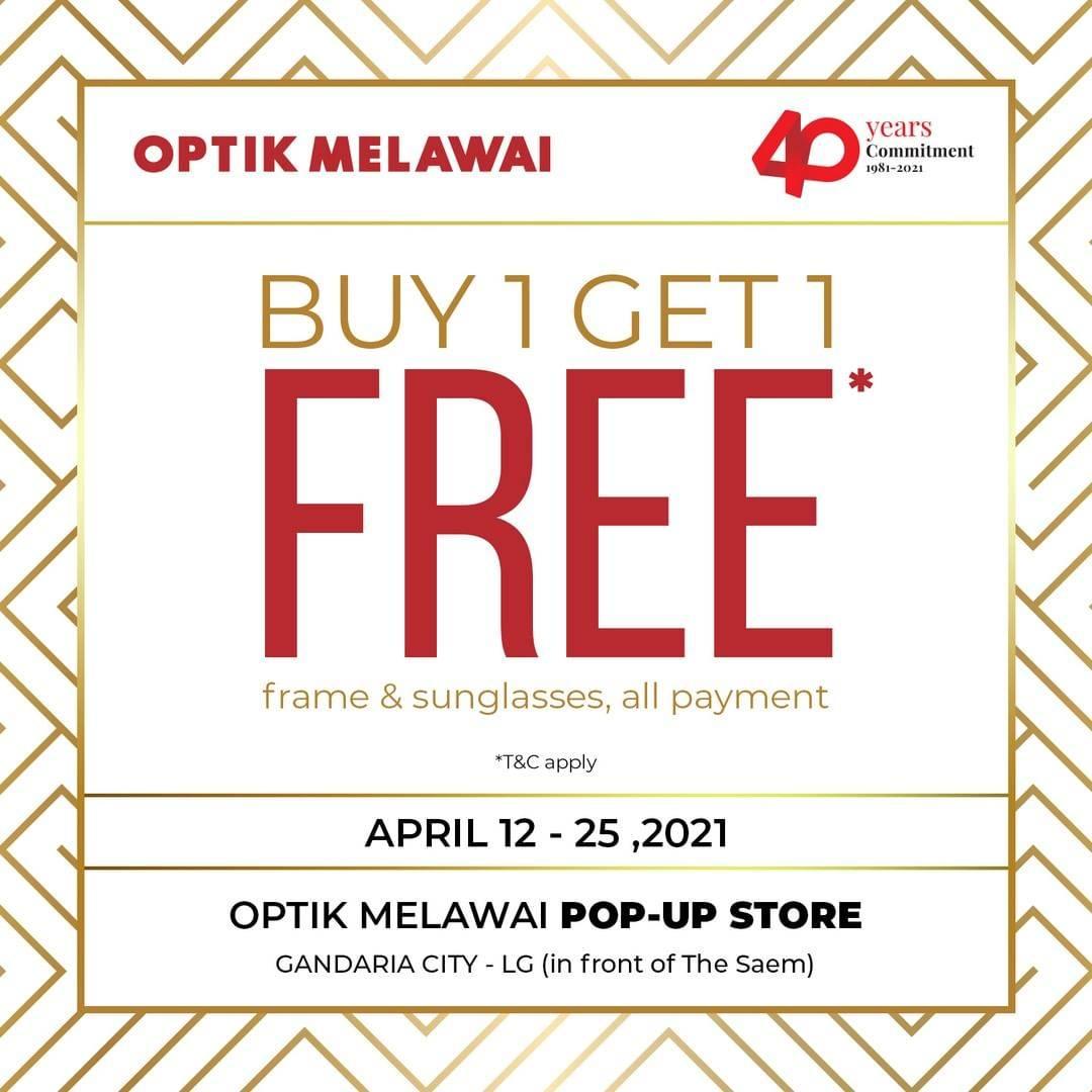 Diskon Optik Melawai Buy 1 Get 1 Free Frame & Sunglasses