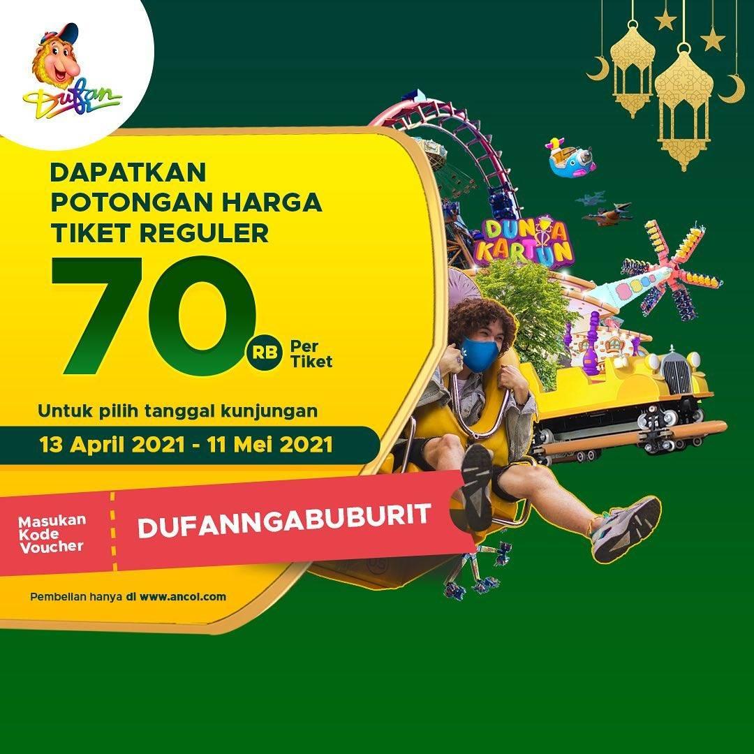 Promo diskon Dufan Potongan Harga Tiket Reguler Hanya Rp. 70.000/Tiket