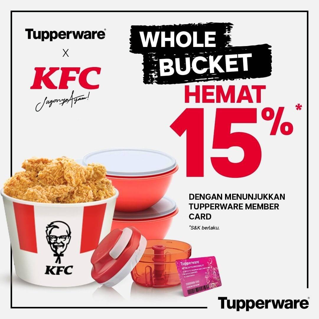 Promo diskon Tupperware Diskon 15% Setiap Pembelian Senilai Rp. 50.000 Di KFC