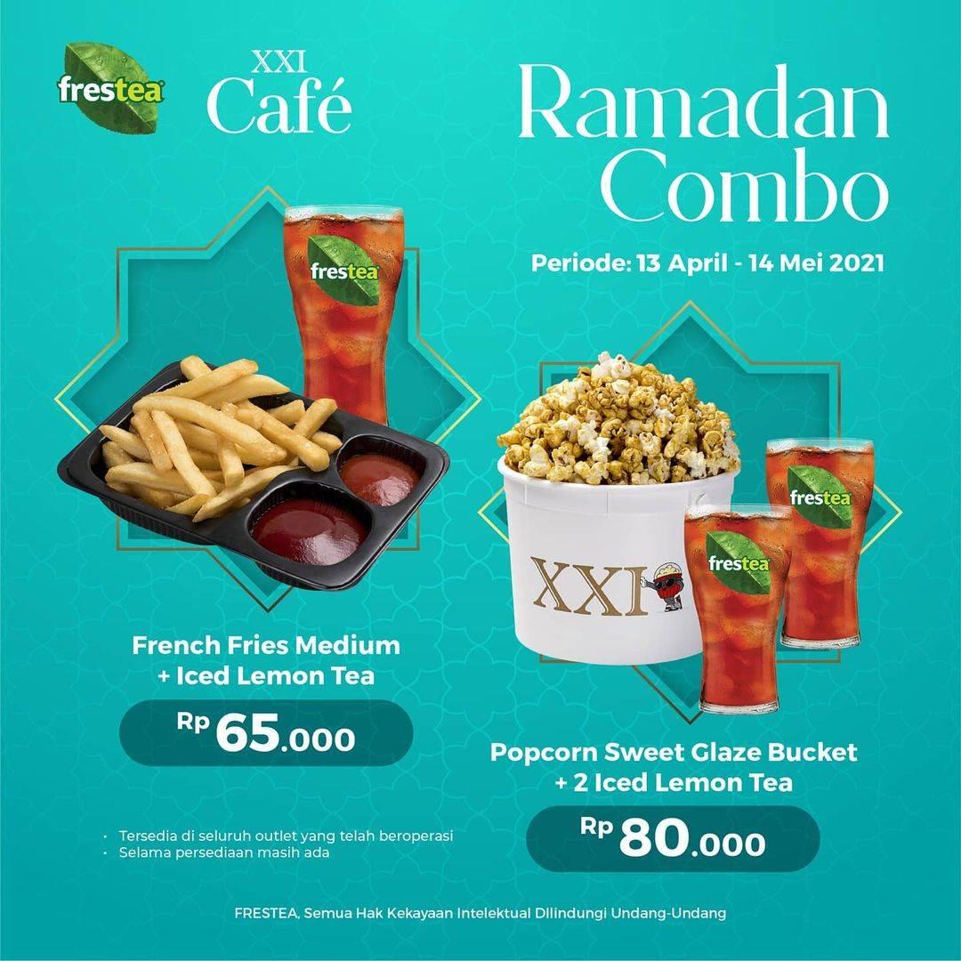 Diskon XXI Cafe Promo Ramadan Combo Mulai Dari Rp. 65.000