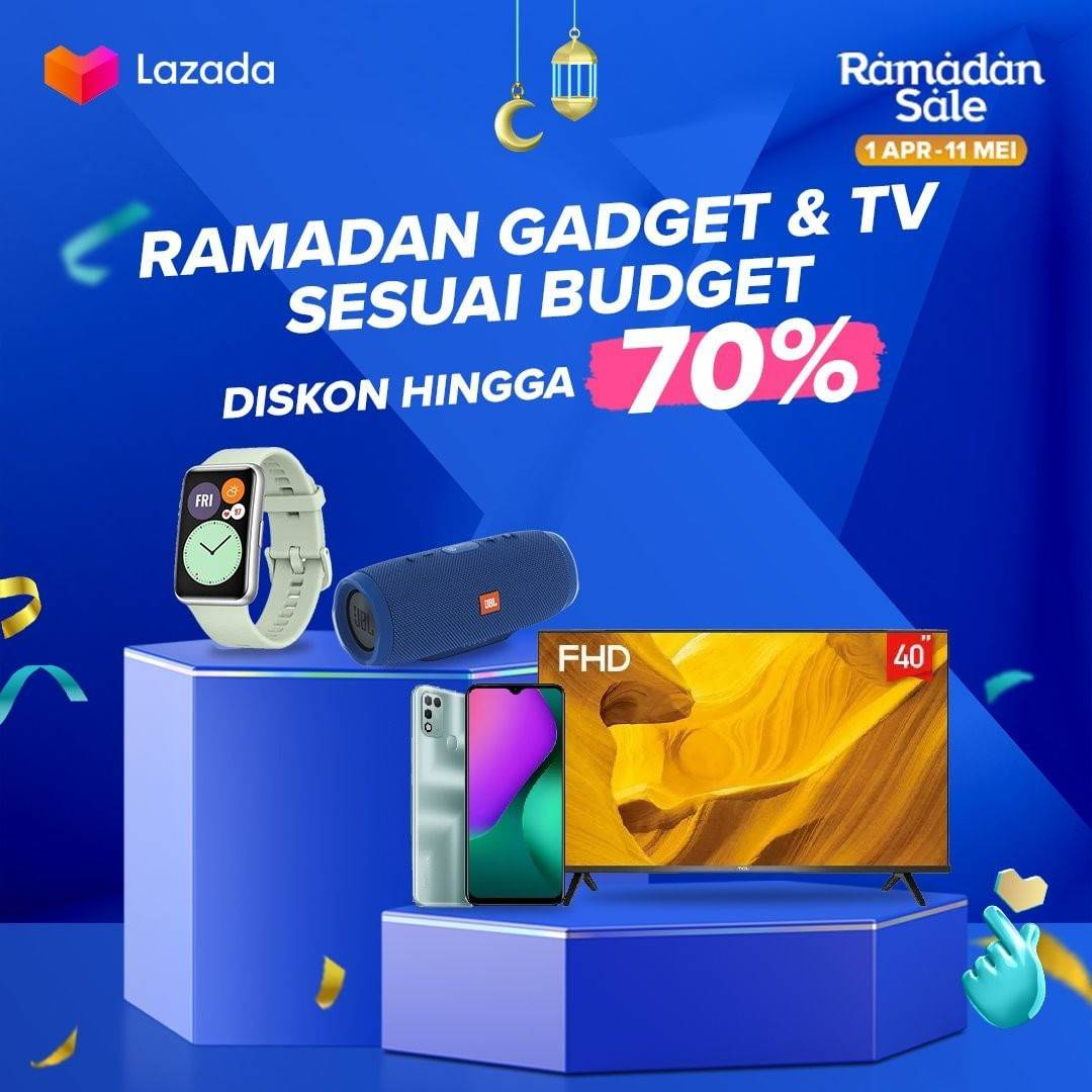 Diskon Lazada Promo Ramadan Diskon Hingga 70% Untuk Gadget
