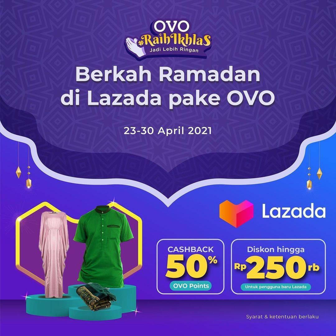 Diskon Lazada Cashback 50% + Diskon Hingga Rp. 250.000 Dengan OVO