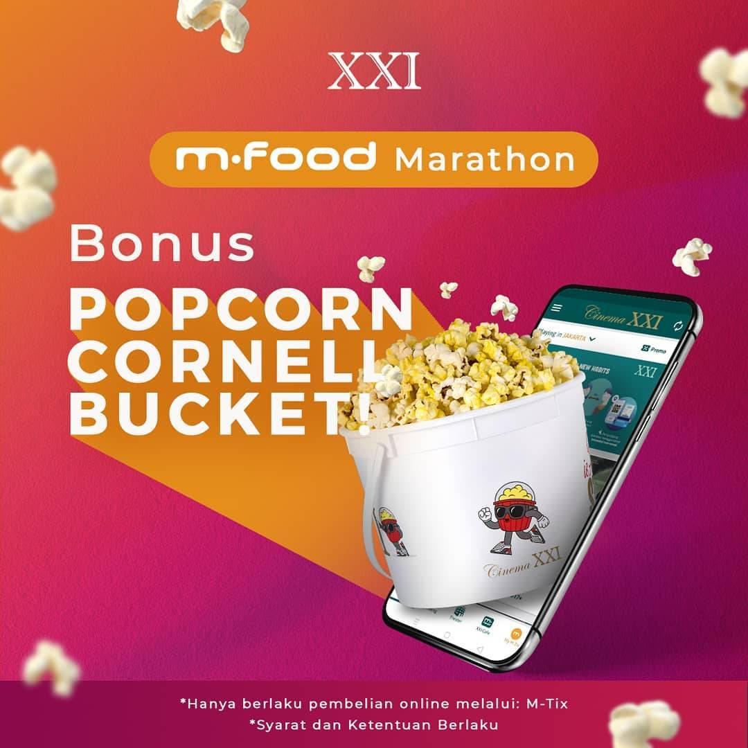 Diskon XXI Promo M-Food Marathon Bonus Popcorn Cornell Bucket