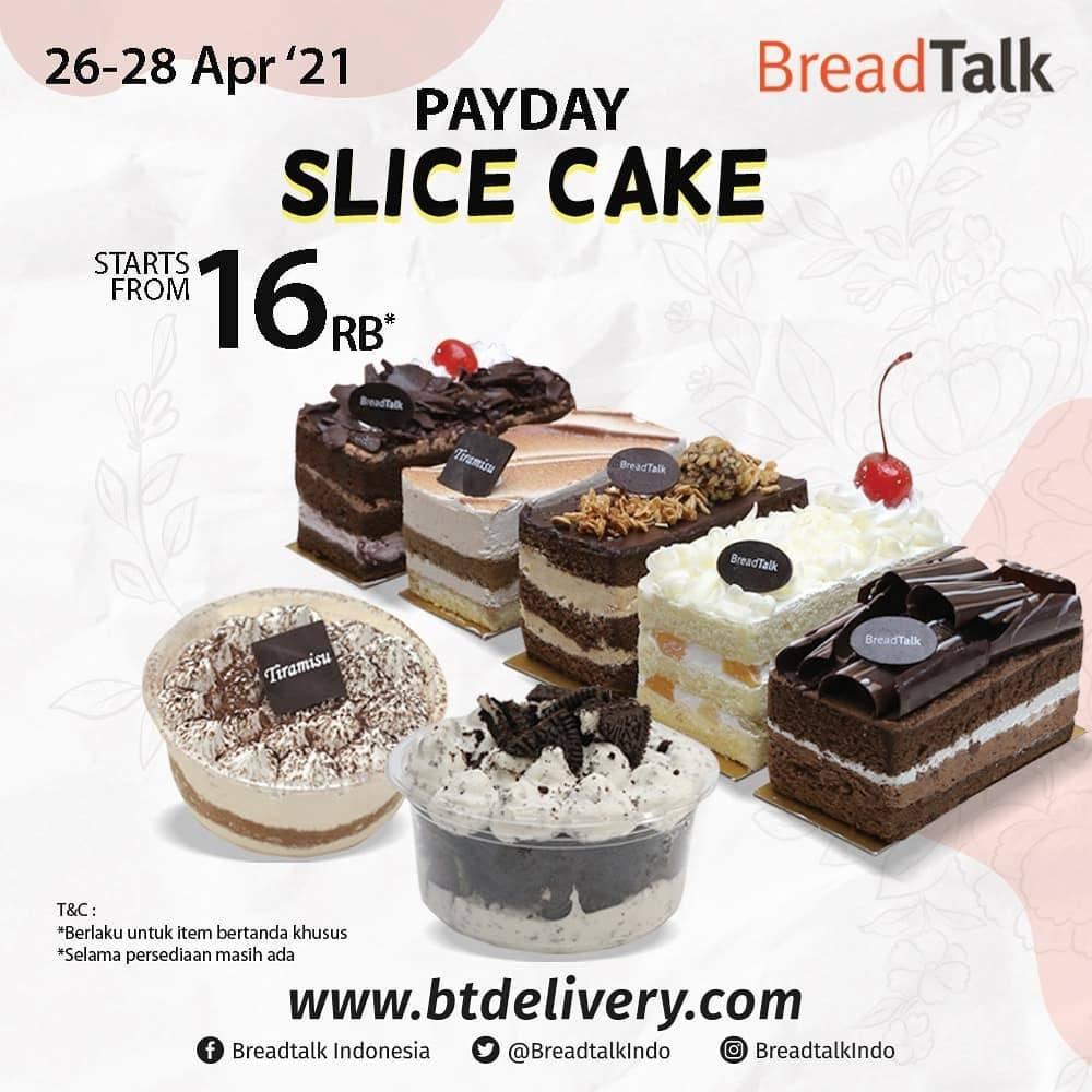 Diskon Bread Talk Promo Payday Slice Cake Mulai Dari Rp. 16.000