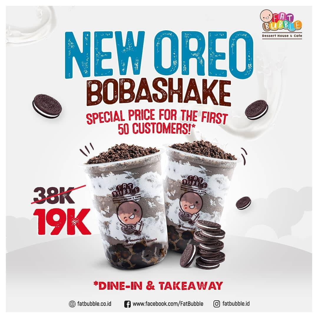 Diskon Fat Bubble Promo New Oreo Bobashake Hanya Rp. 19.000