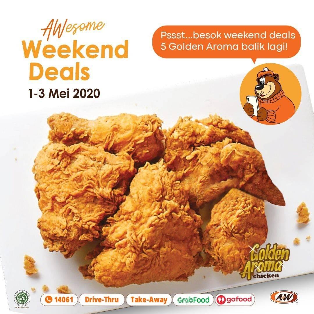 Diskon A&W Promo Awesome Weekend Deals, Harga Spesial 5 Pcs Ayam Golden Aroma Cuma Rp. 63.000
