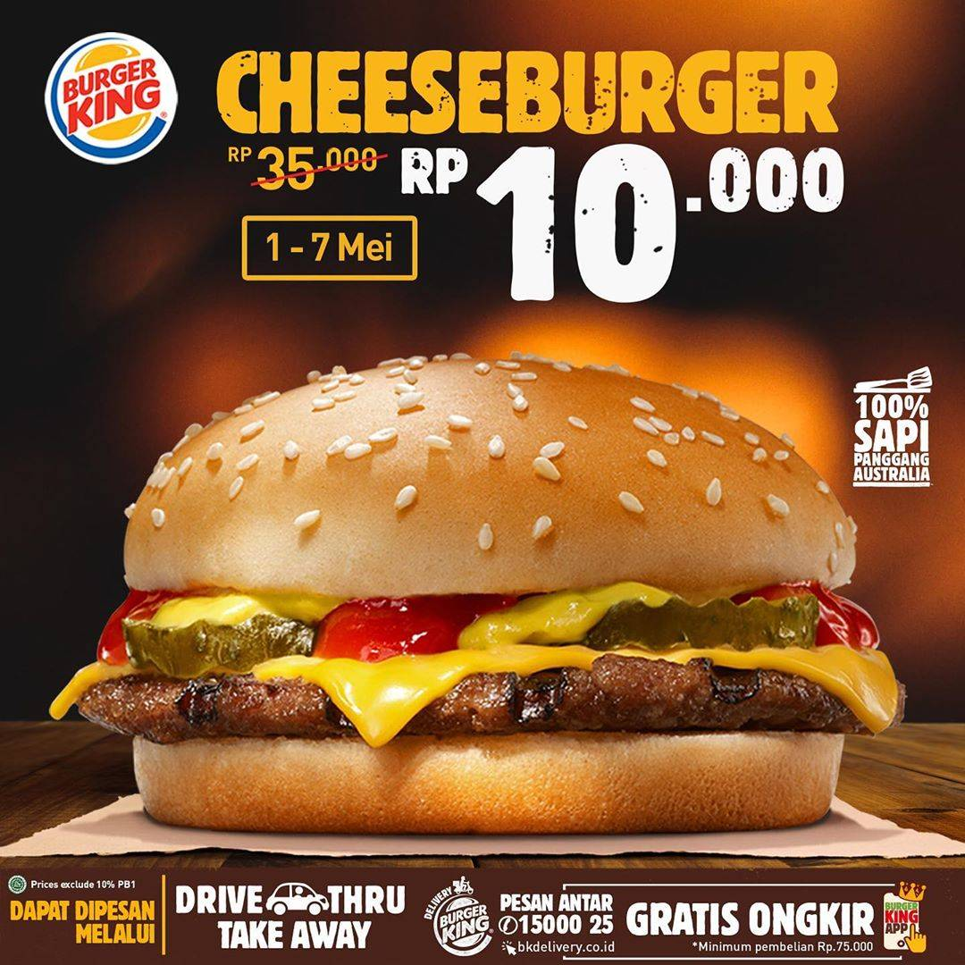 Diskon Burger King Promo Harga Spesial Cheeseburger Hanya Rp. 10.000