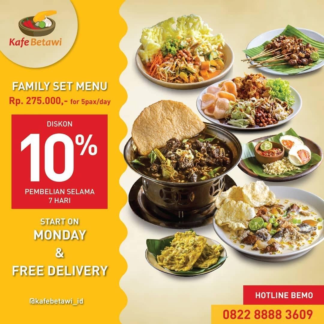 Diskon Kafe Betawi Promo Family Set Menu Dengan Harga Rp. 275.000 + Diskon 10%