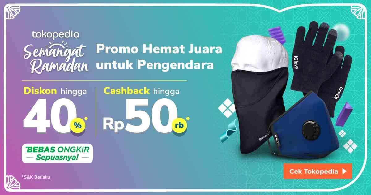 Diskon Tokopedia Promo Diskon Hingga 40% + Cashback Hingga Rp. 50.000 Untuk Produk Aksesoris Motor