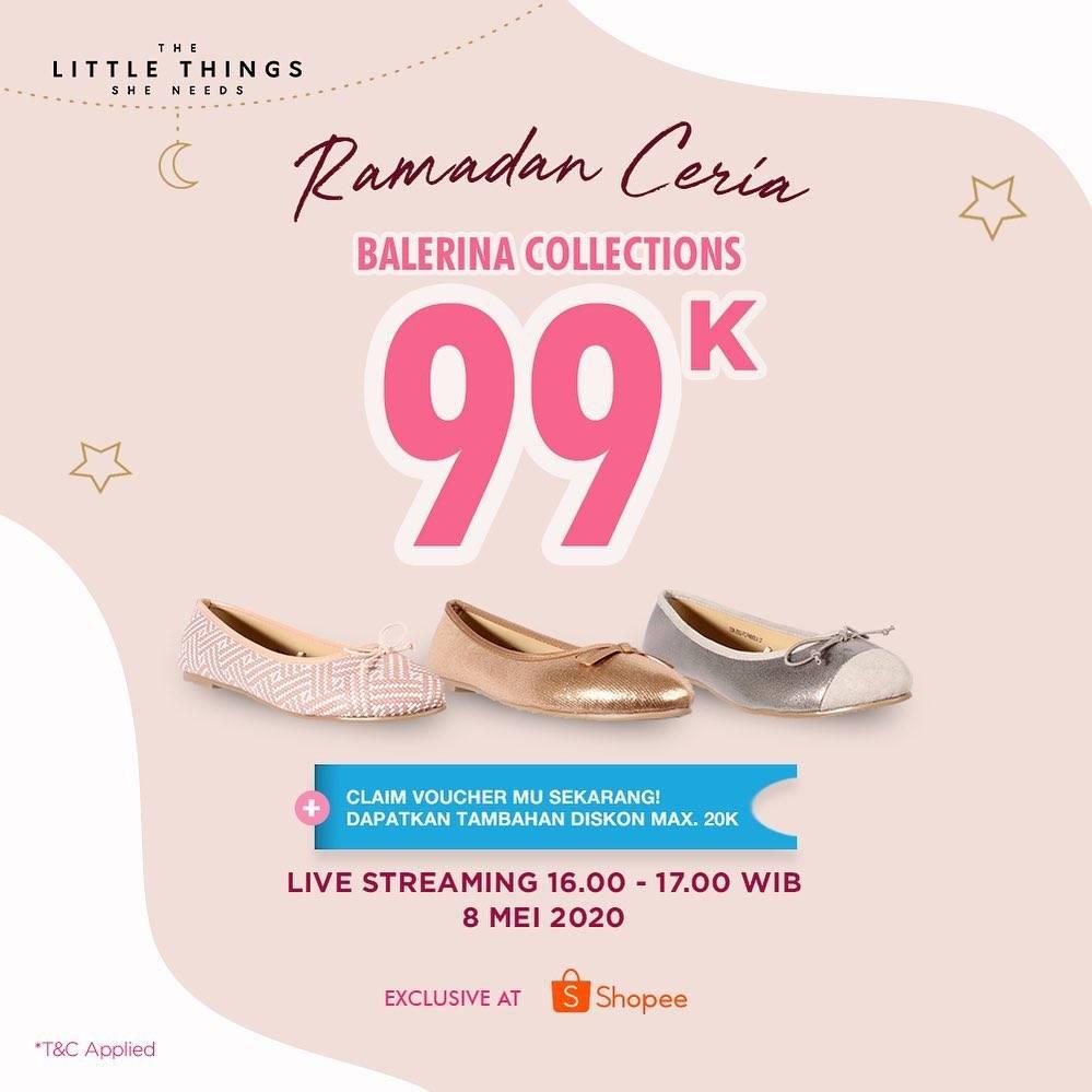 Diskon The Little Thing She Need Promo Ramadan Ceria, Ballerina Collections Cuma Rp. 99.000