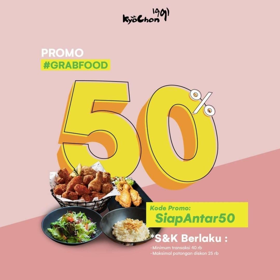 Diskon Kyochon Promo Diskon 50% Untuk Pemesanan Melalui GrabFood