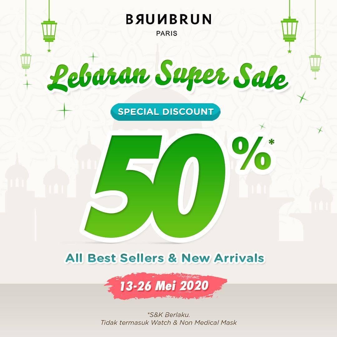 Diskon BrunBrun Promo Lebaran Super Sale Dapatkan Diskon 50% Untuk Produk Terlaris & Terbaru