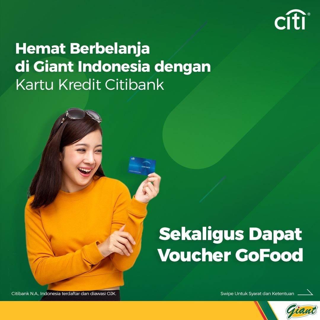 Diskon Giant Promo Gratis Voucher GoFood Rp. 100.000 Setiap Transaksi Menggunakan Kartu Kredit Citibank