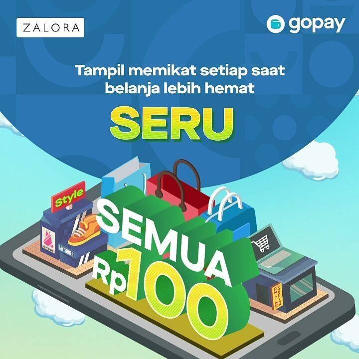 Diskon Zalora Promo Serba Rp. 100 + Diskon 30% Dengan Transaksi Menggunakan GoPay