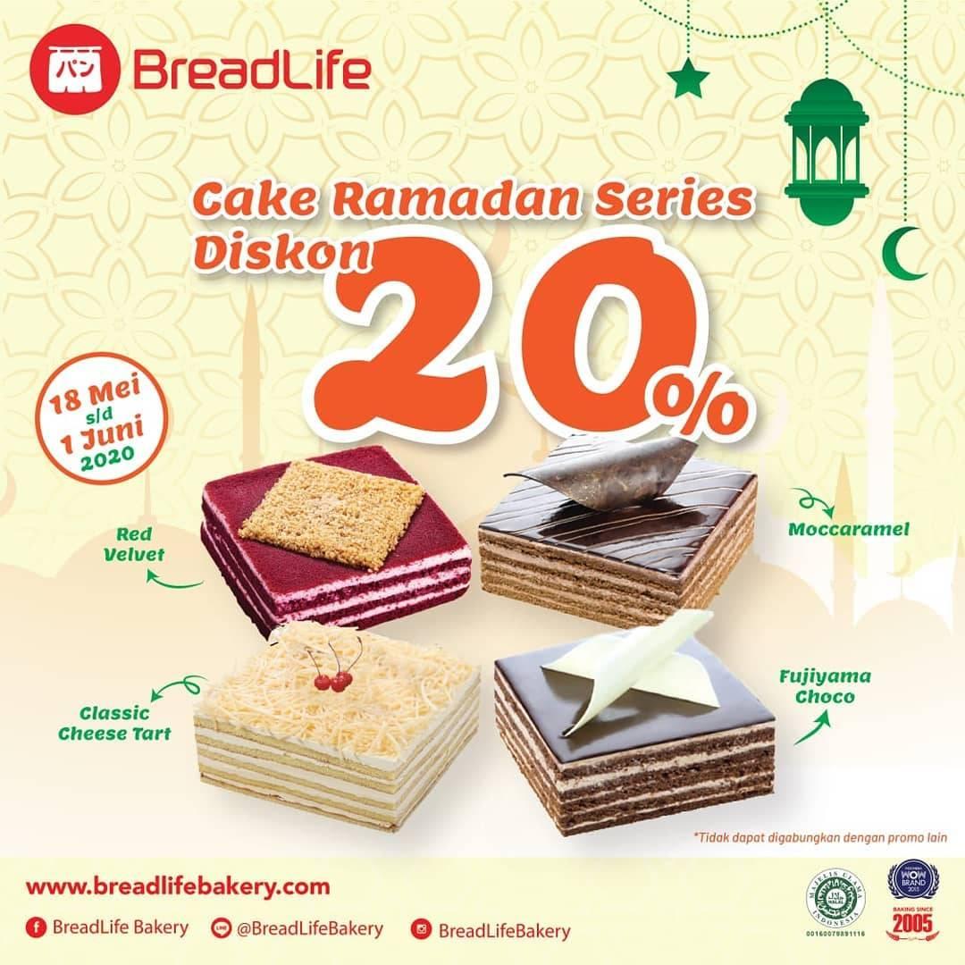 Diskon Breadlife Promo Diskon 20% Untuk Cake Ramadan Series
