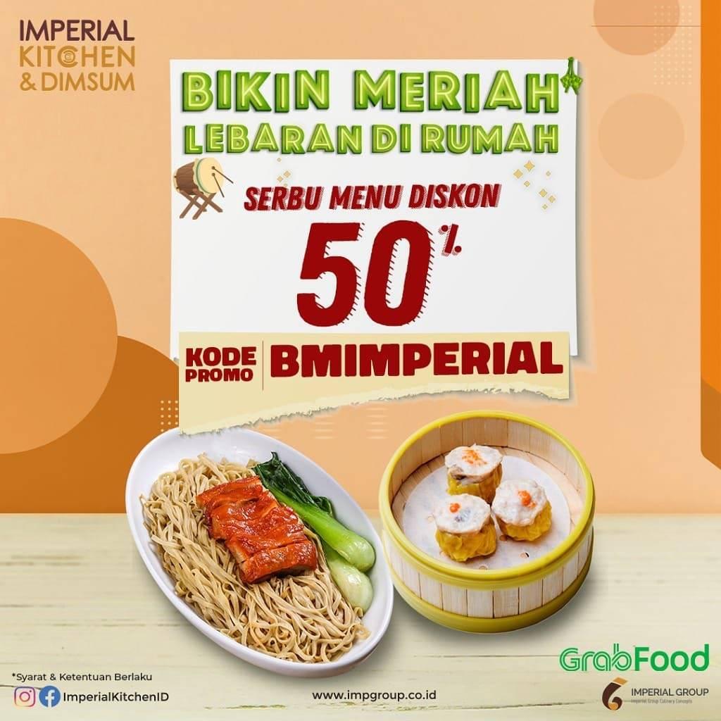 Diskon Imperial Kitchen Promo Diskon 50% Untuk Pemesanan Makanan Melalui GrabFood