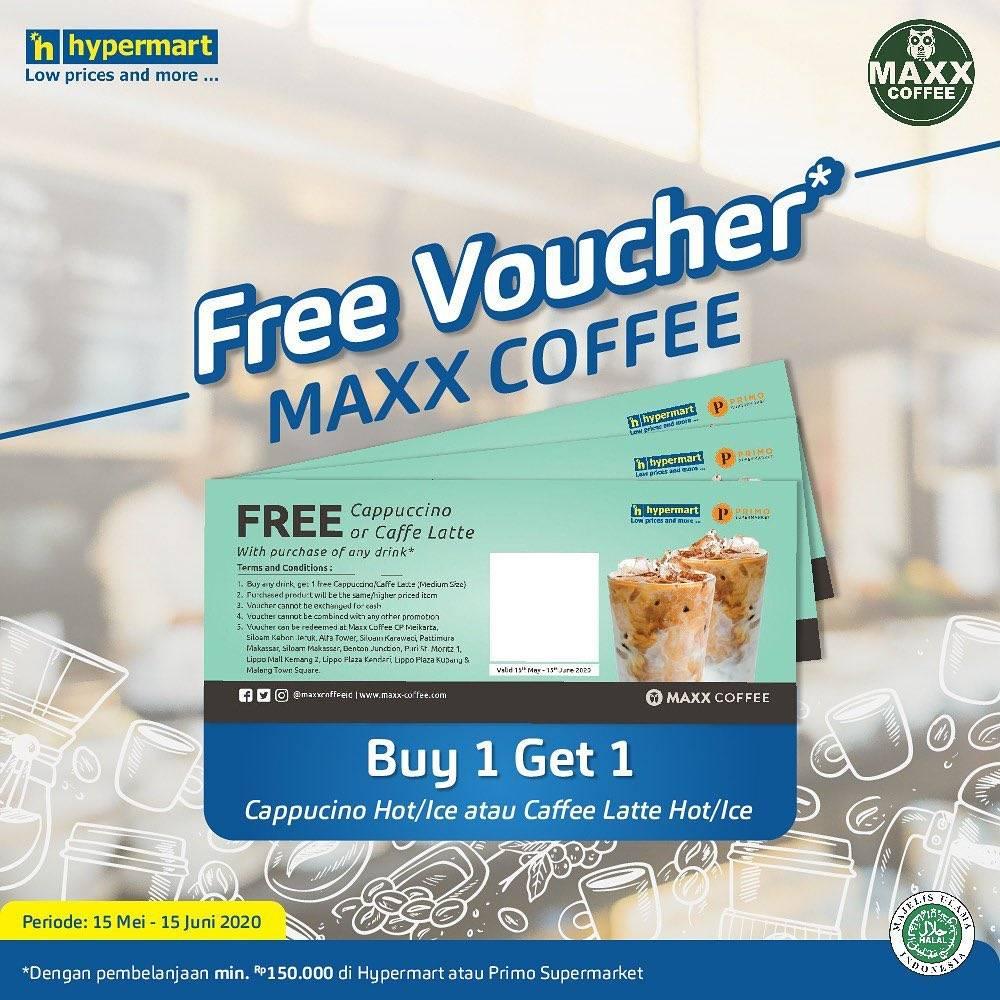 Diskon Hypermart Promo Gratis Voucher Buy 1 Get 1 Free Maxx Coffee Setiap Belanja Minimal Rp. 150.000