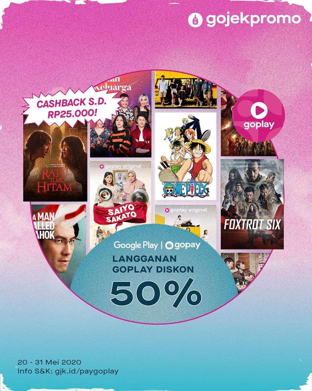 Diskon Gojek Promo Diskon 50% + Cashback Rp. 25.000 Setiap Langganan Goplay