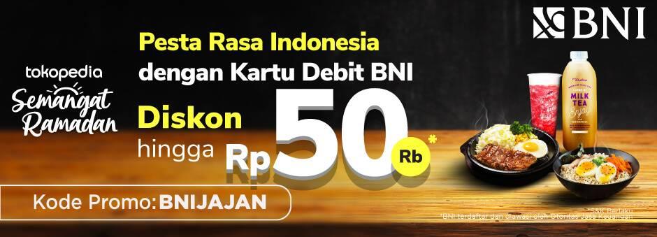 Diskon Tokopedia Promo Pesta Rasa Indonesia Dengan Kartu Debit BNI Dapatkan Diskon Hingga Rp. 50.000