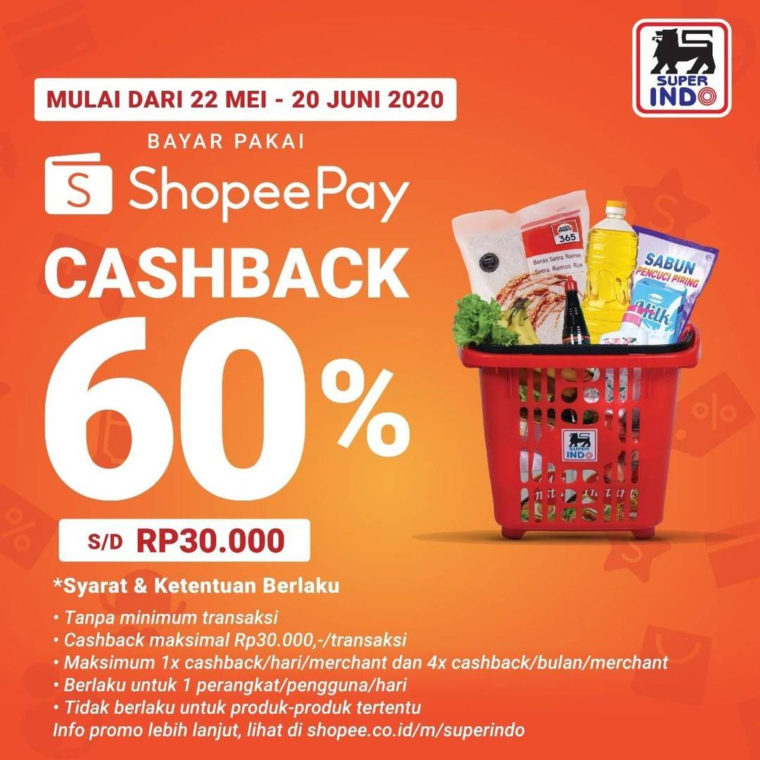 Diskon Superindo Promo Cashback 30% Setiap Transaksi Menggunakan ShopeePay