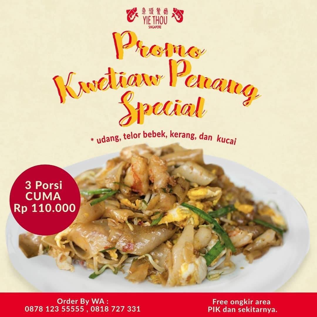 Diskon Yie Thou Restaurant Promo 3 Porsi Kwetiaw Penang Spesial Cuma Rp. 110.000