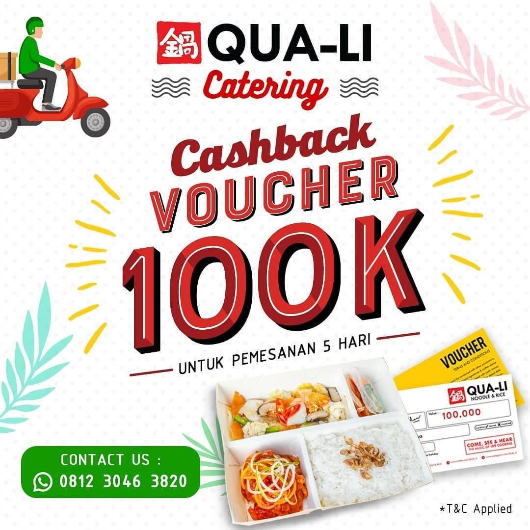 Diskon Qua-Li Promo Gratis Voucher Cashback Rp. 100.000 Setiap Langganan Catering Selama 5 Hari