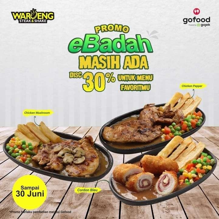 Diskon Waroeng Steak Promo eBadah Dapatkan Diskon 30% Untuk Pemesanan Menu Favorit Di GoFood