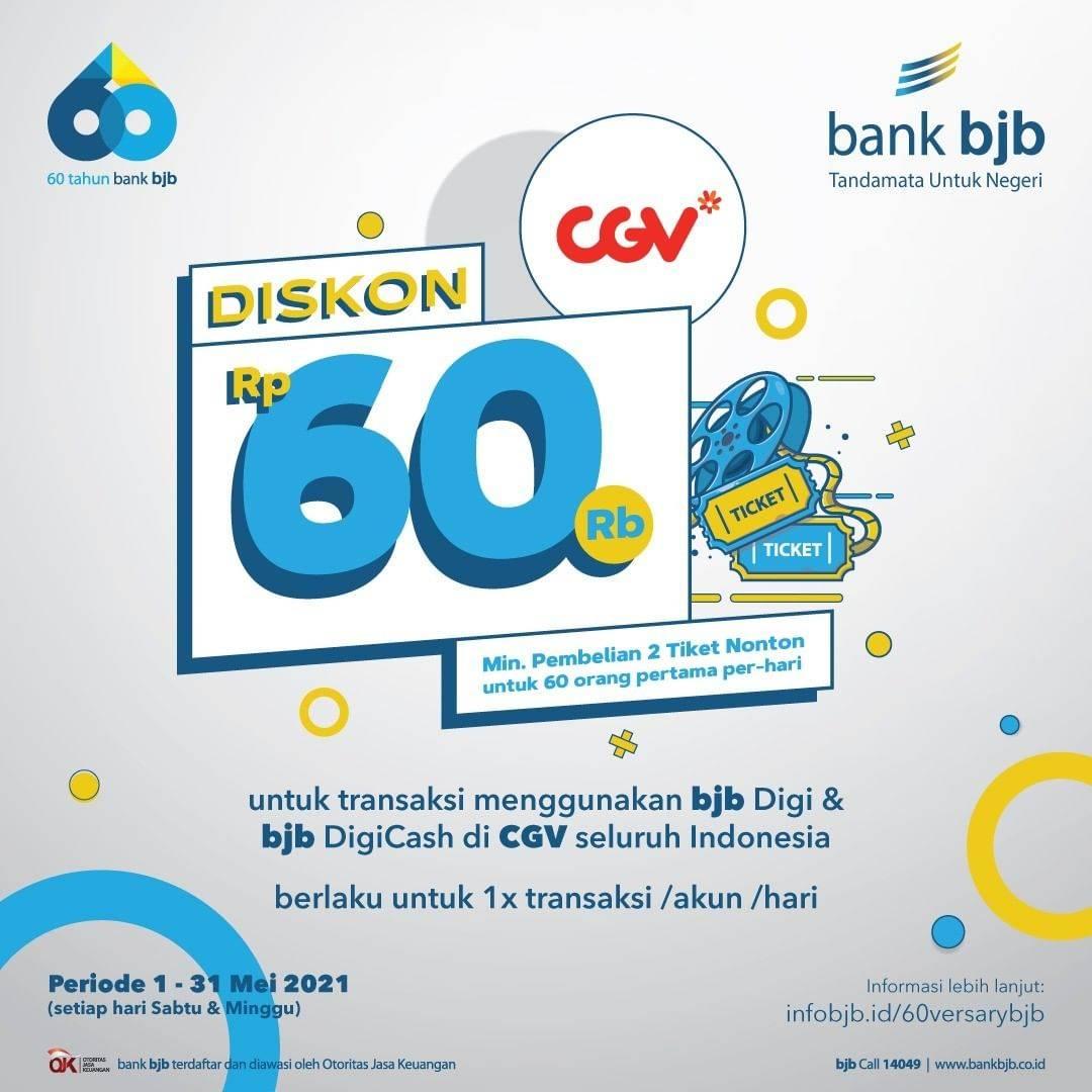 Diskon CGV Diskon IDR. 60.000 Untuk Pembelian Tiket Dengan BJB Digi/ BJB Digicash