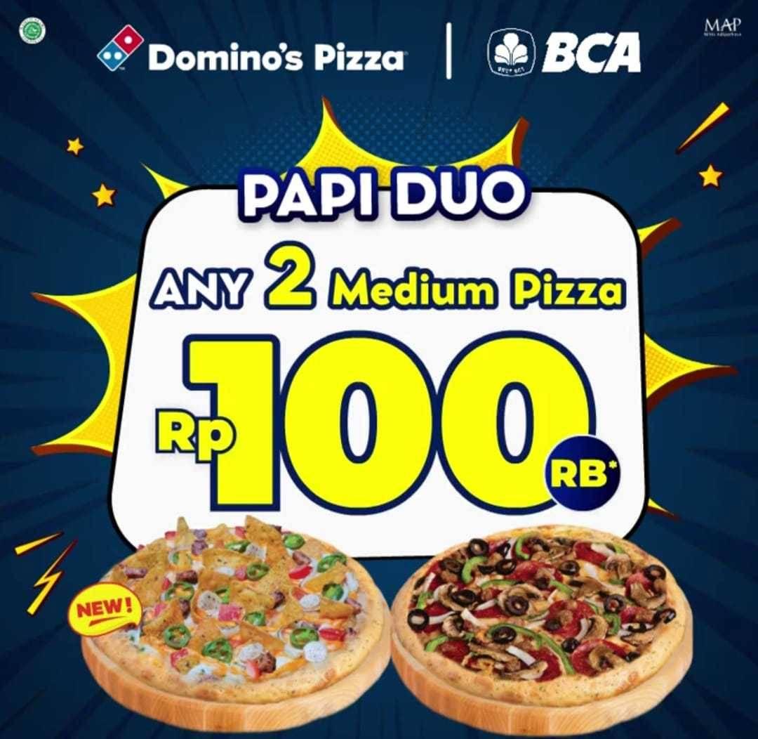 Diskon Domino's Promo Papi Duo Hanya Rp. 100.000 + Potongan Rp. 20.000 Dari BCA