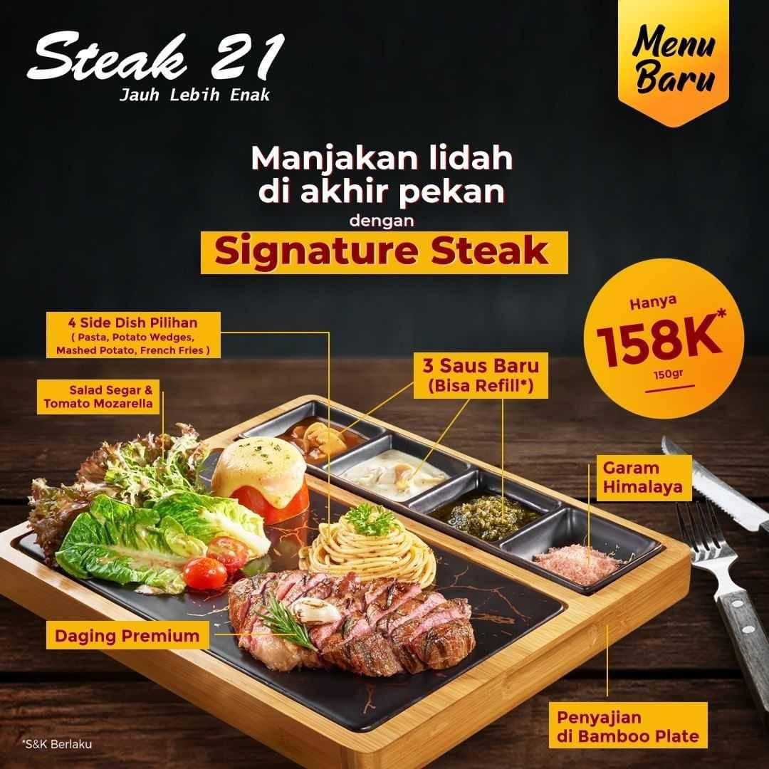Diskon Steak 21 Promo Signature Steak Hanya Rp. 158.000