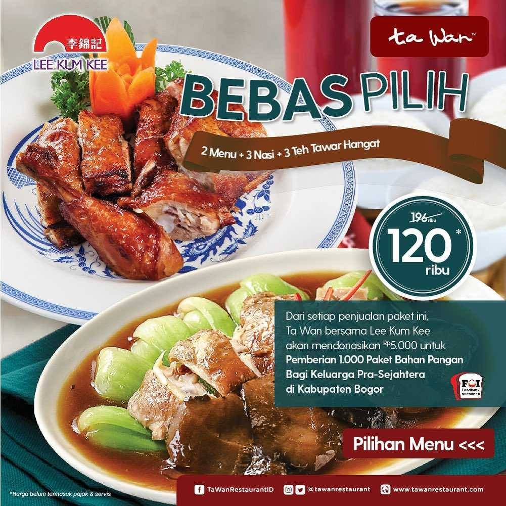 Diskon Ta Wan Restaurant Promo Bebas Pilih Rp. 120.000