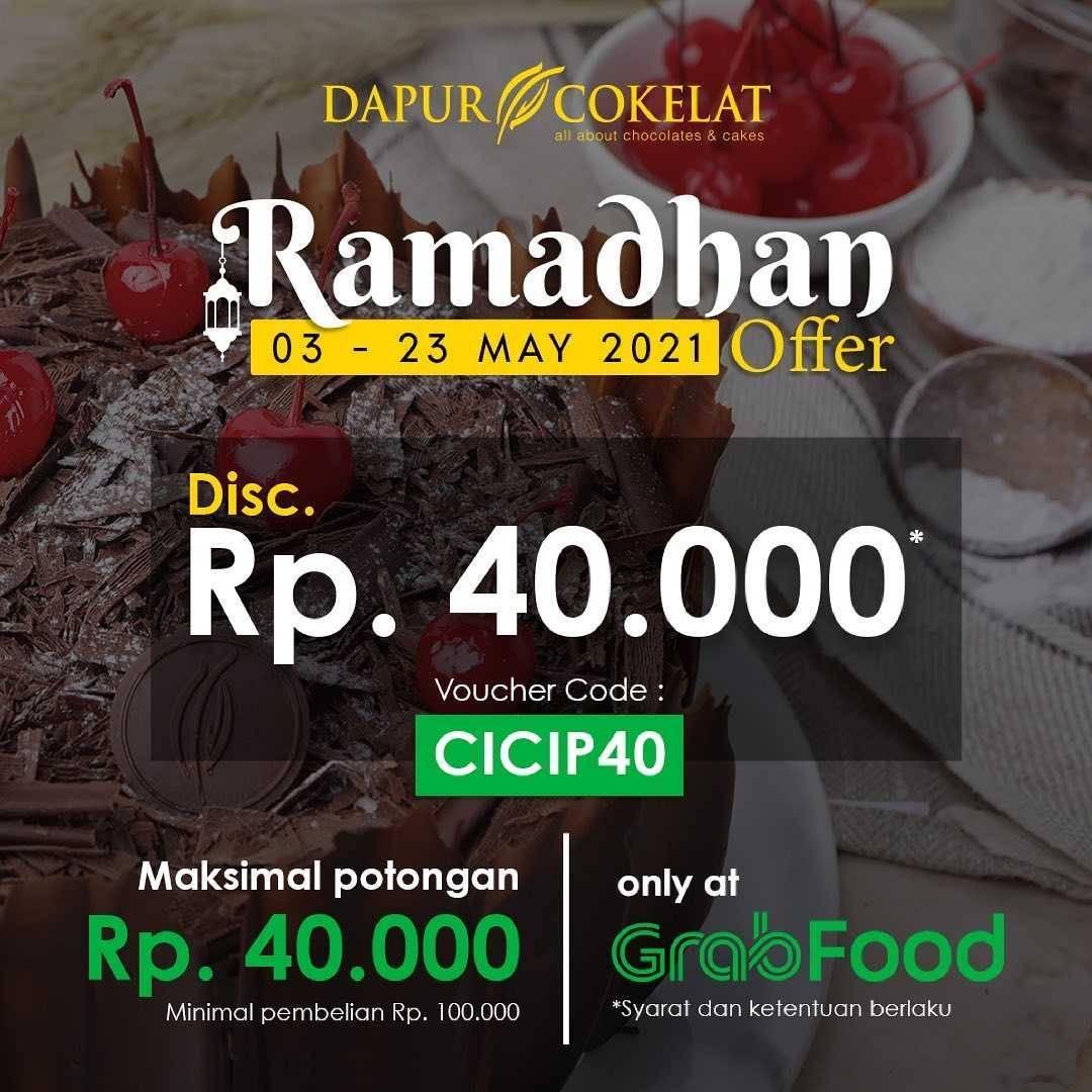 Promo diskon Dapur Cokelat Ramadan Offer Discount Up To IDR. 40.000 On GrabFood