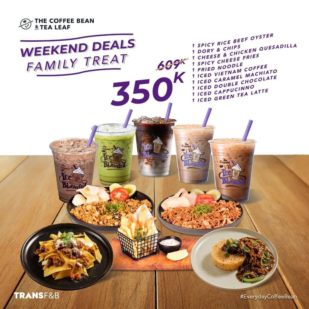 Diskon The Coffee Bean & Tea Leaf Promo Weekend Deals Family Treat