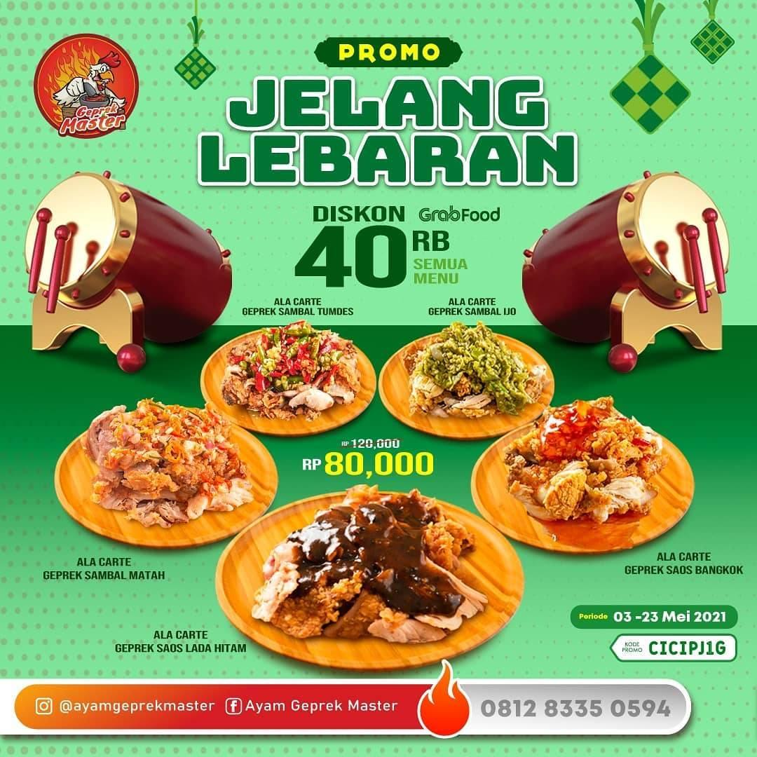 Diskon Ayam Geprek Master Jelang Lebaran Diskon Rp. 40.000 Di GrabFood