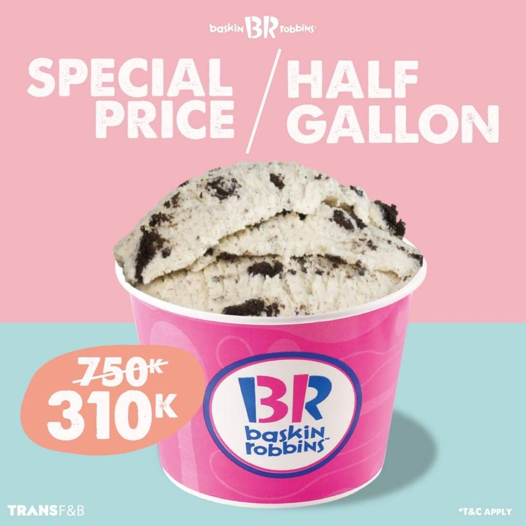 Diskon Baskin Robbins Special Price Half Gallon Only For Rp. 310.000