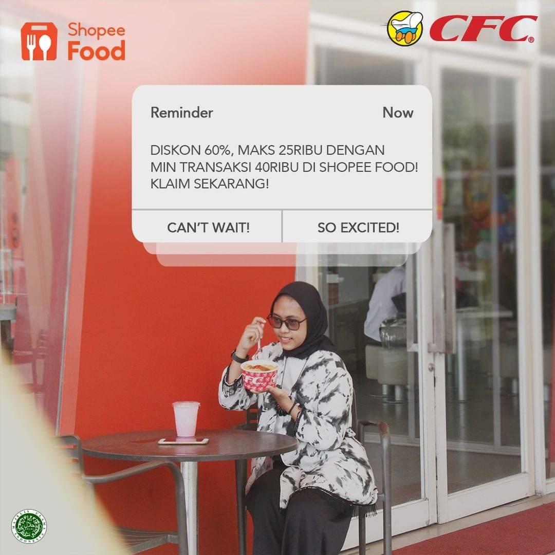 Diskon CFC Diskon 60% Dengan ShopeeFood