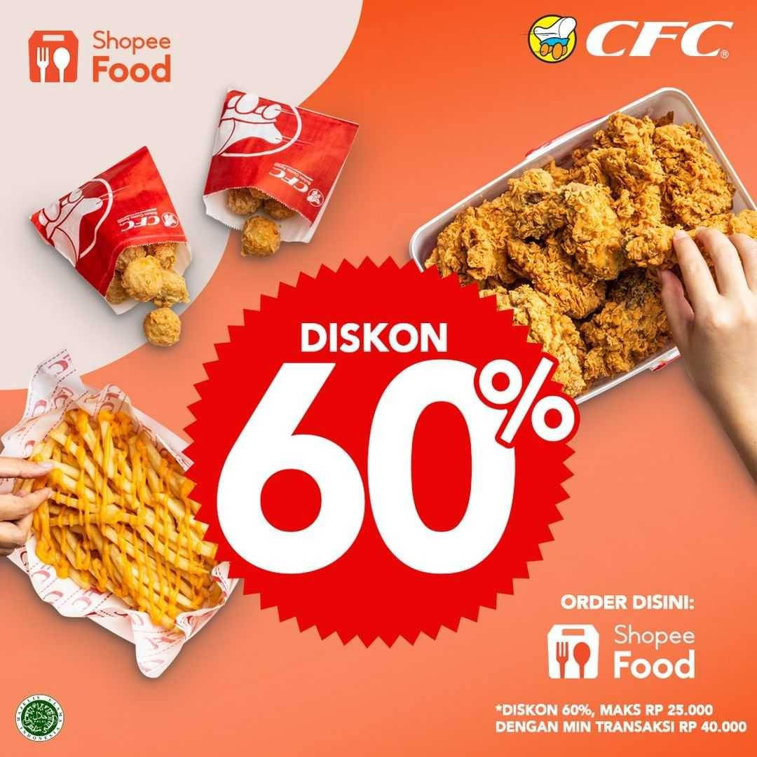 Promo diskon CFC Diskon 60% Dengan ShopeeFood