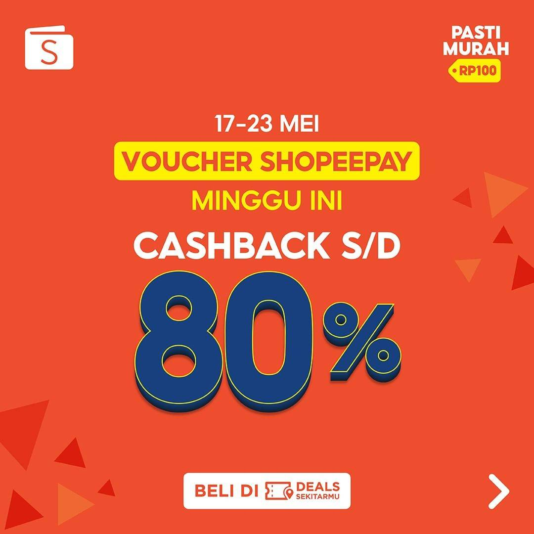 Diskon Shopeepay Cashback Hingga 80% Di Merchant Pilihan