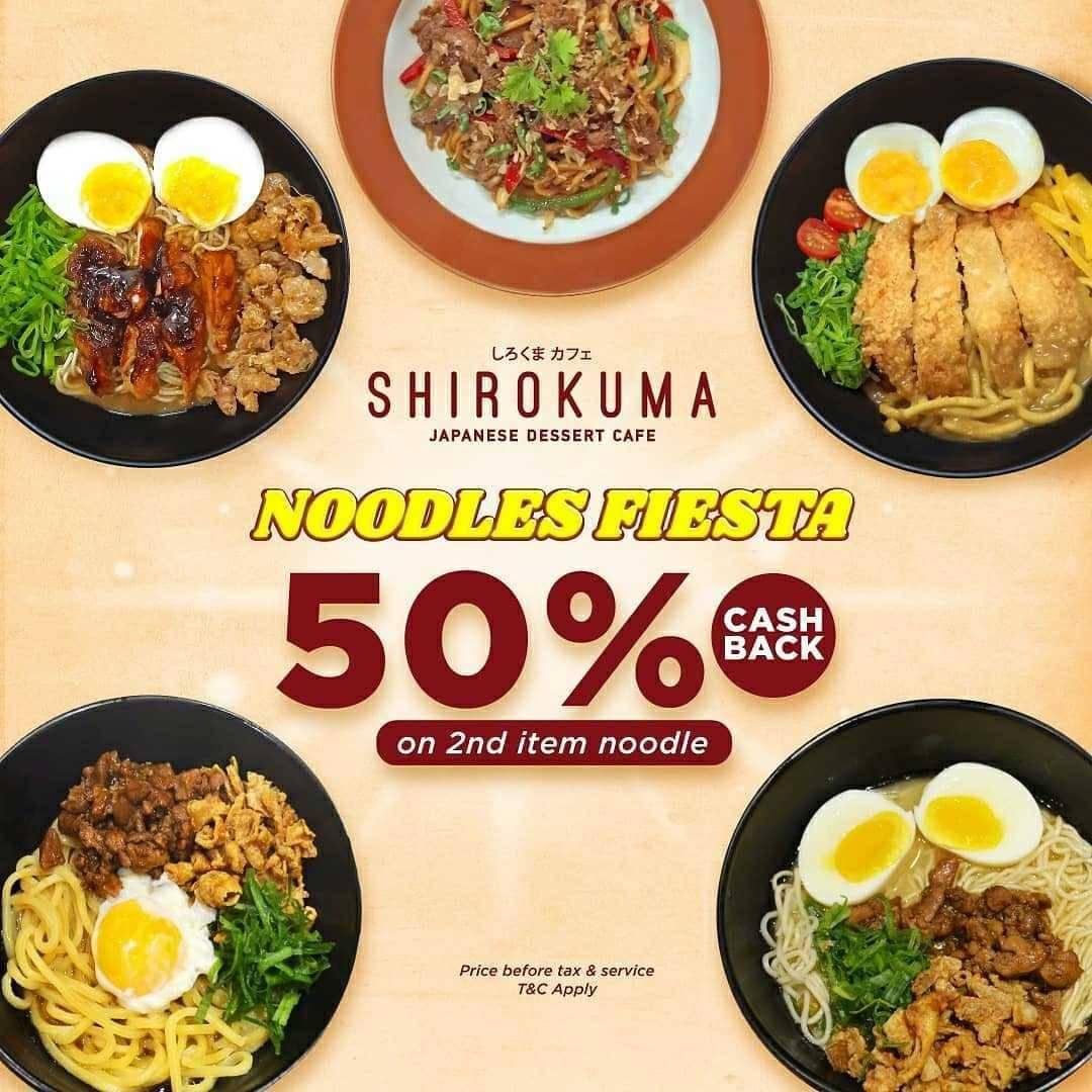 Promo diskon Shirokuma Noodles Fiesta Cashback 50% On 2nd Item Noodle