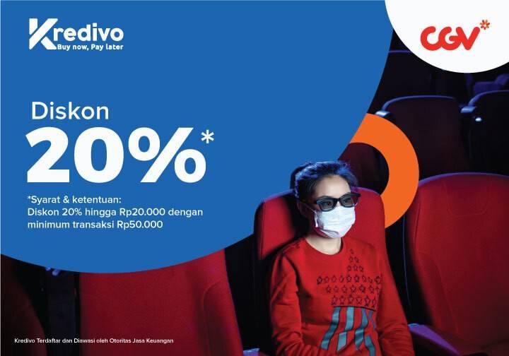 Diskon CGV Diskon 20% Dengan Kredivo