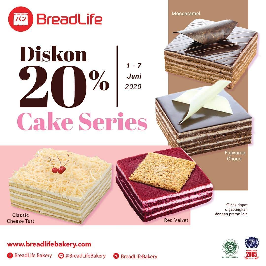 Diskon Promo Breadlife Diskon 20% Untuk Cake Series