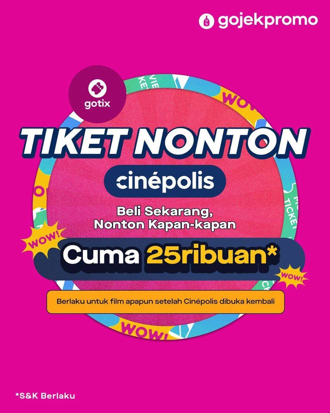 Diskon Promo Cinepolis Tiket Nonton Hanya Rp. 25.000 Untuk Pembelian Melalui GoTix