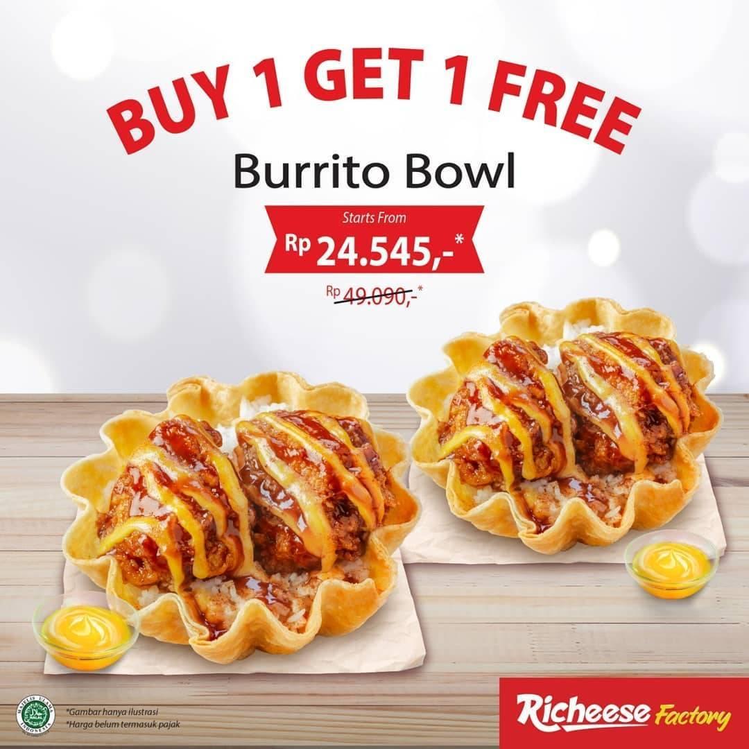 Diskon Promo Richeese Factory  Buy 1 Get 1 Burrito Bowl