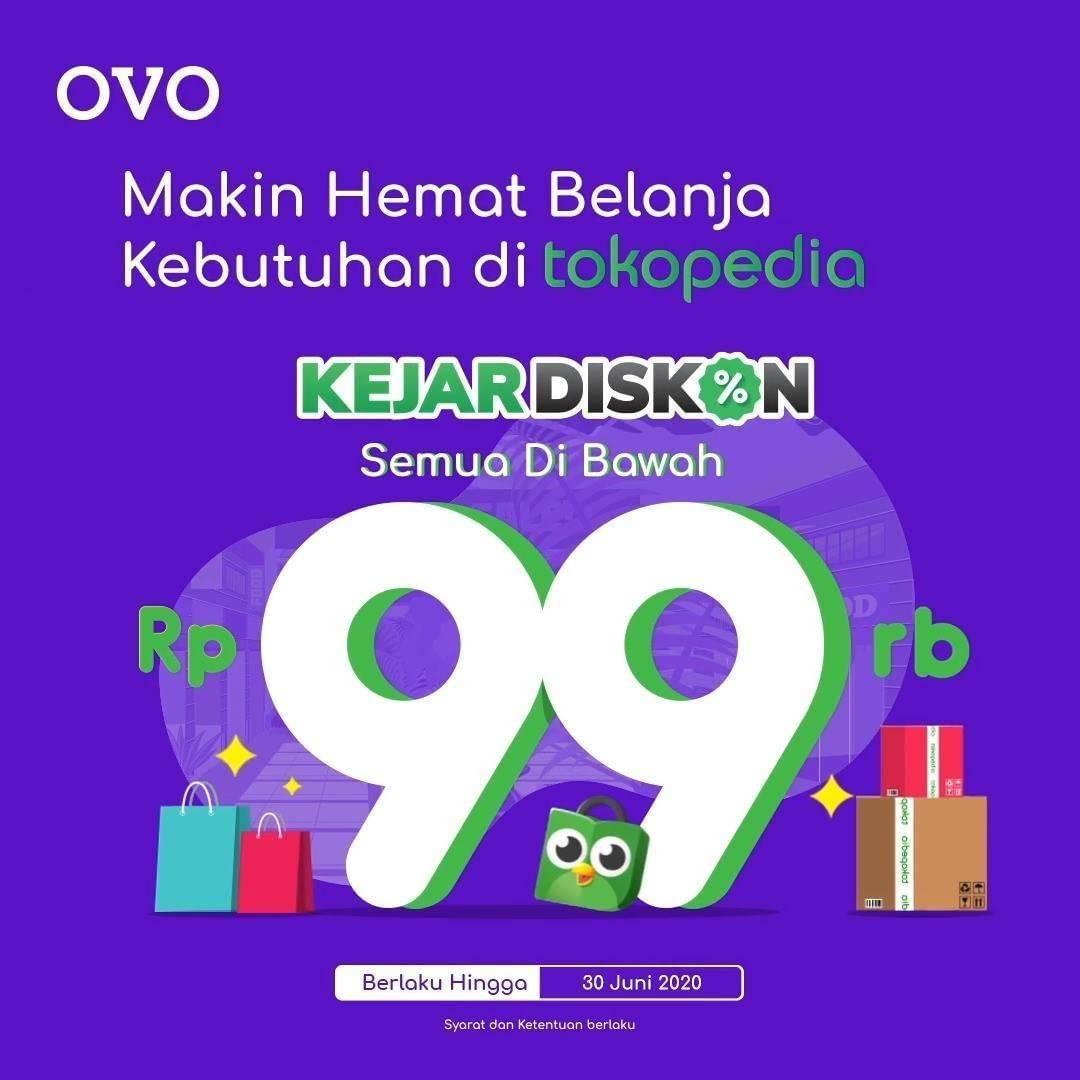Diskon Promo OVO Kejar Diskon Di Tokopedia Harga Spesial Item Favorit Dibawah Rp. 99.000