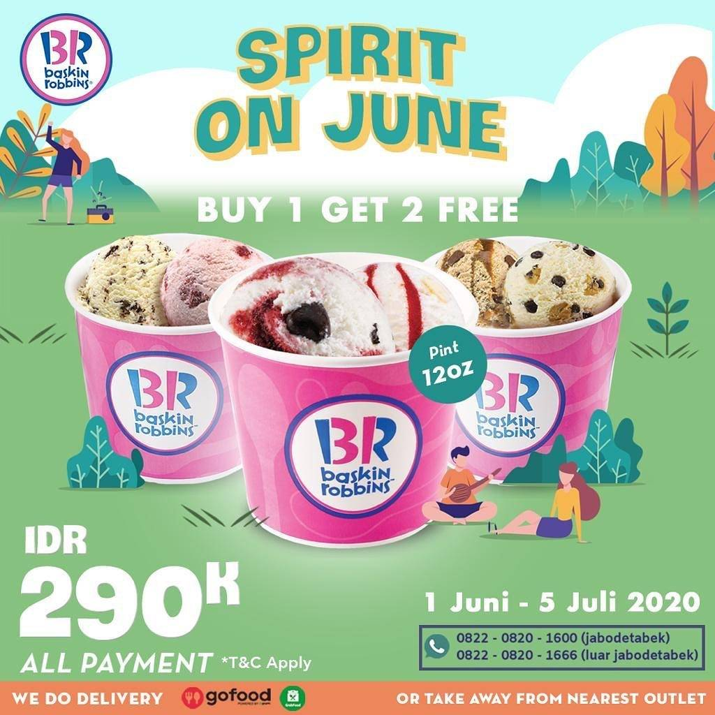 Diskon Promo Baskin Robbins Spirit On June Buy 1 Get 2 Free