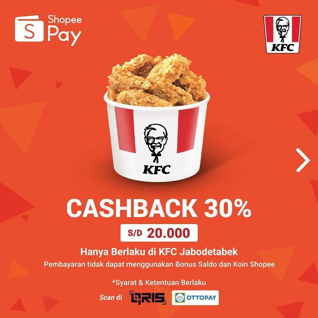 Diskon Promo KFC Cashback 30% Untuk Transaksi Menggunakan ShopeePay