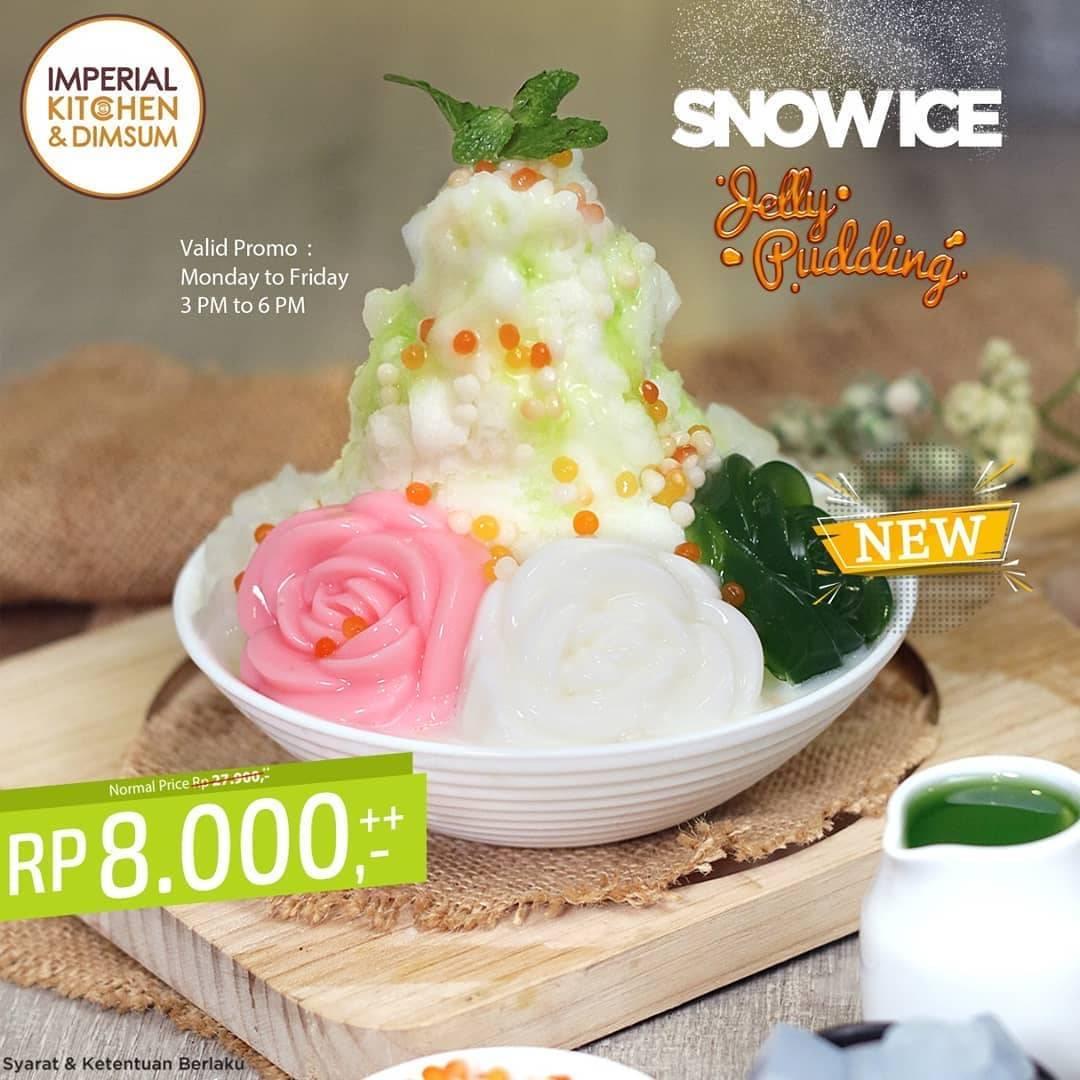 Diskon Promo Imperial Kitchen & Dimsum Snow Ice Jelly Pudding Hanya Rp. 8.000