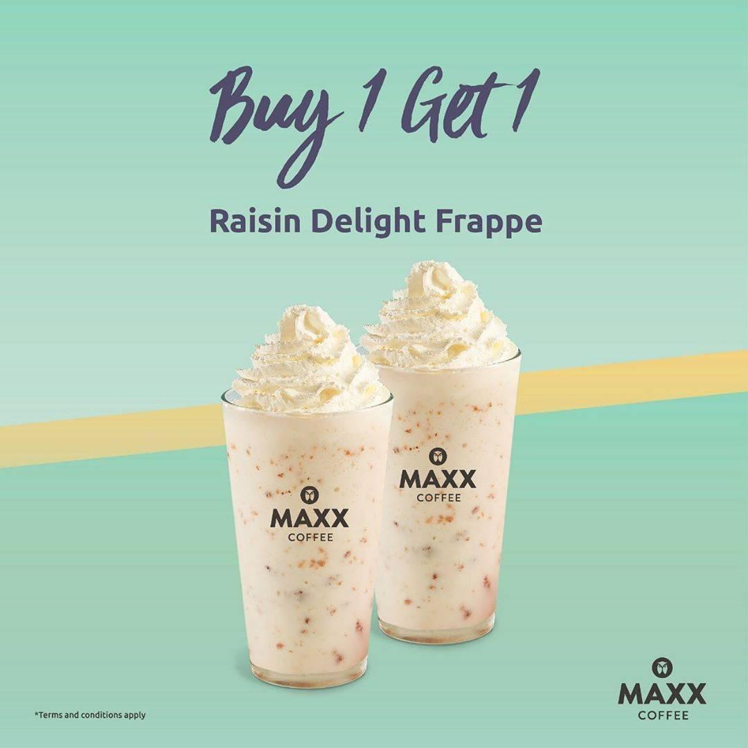 Diskon Promo Maxx Coffee Buy 1 Get 1 Raisin Delight Frappe