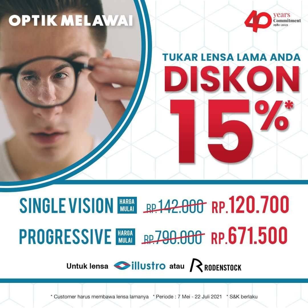 Diskon Optik Melawai Diskon 15% Untuk Penukaran Lensa Lama